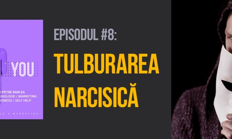 Imagine episod tulburarea narcisica